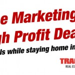 Online Marketing for High Profit Deals — How to find deals while staying home in your pajamas