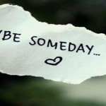 Your someday maybe list