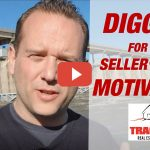 VIDEO: Digging for the seller's true motivation