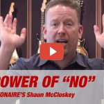 VIDEO: Shaun McCloskey on The Power of No